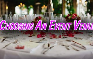 choosing event venue Things To Consider When Choosing An Event Venue