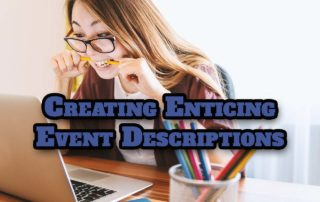 creating enticing event descriptions Creating Enticing Event Descriptions That Sell More Tickets