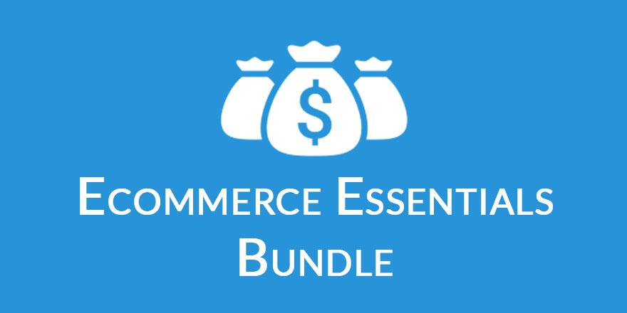 ecommerce essentials bundle Ecommerce Essentials Bundle