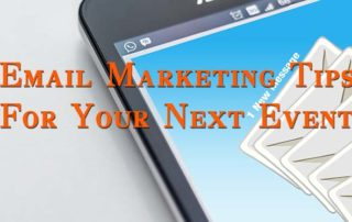 email marketing for events Email Marketing Tips For Your Next Event