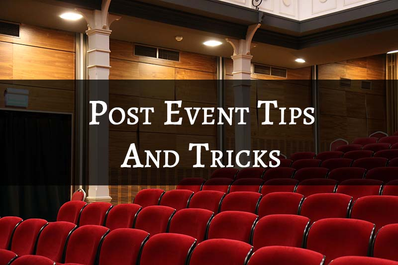 post-event-tips-and-tricks