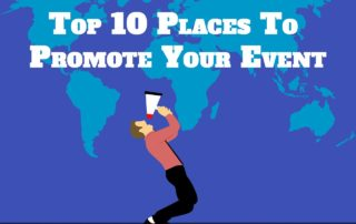 top 10 places to promote event